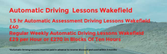 Automatic Driving Lessons Wakefield - Automatic Driving School Wakefield - Automatic Driving Instructors Wakefield - Best Automatic Driving Lessons in Wakefield