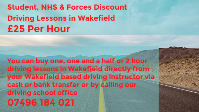 Student And NHS Discount Driving Lessons Wakefield - Driving Instructor In Wakefield - Driving Schools In Wakefield - Cheap Driving Lessons Wakefield